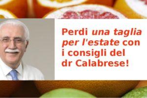 La dieta del dr. Calabrese per perdere 5 kg per l'estate