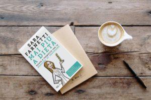 Mai più a dieta: il nuovo libro di Sara Farnetti