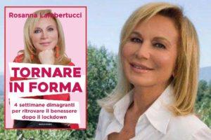 La dieta post coronavirus di Rosanna Lambertucci
