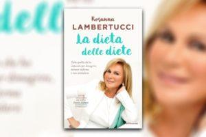 Lambertucci: la dieta delle diete per dimagrire in salute
